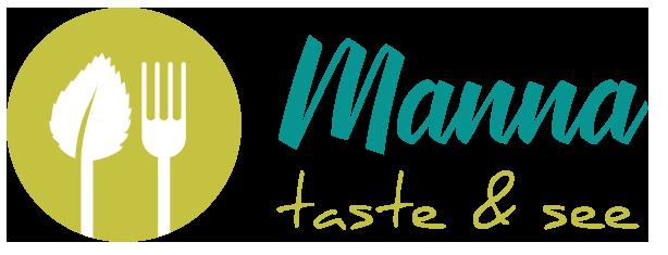 MANNA - taste and see